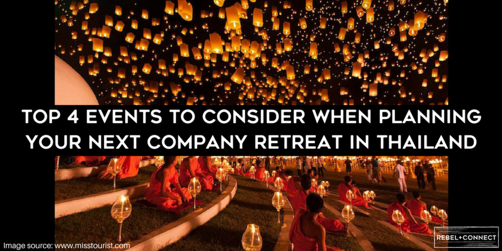 Top 4 Events to Consider When Planning Your Next Company Retreat in Thailand
