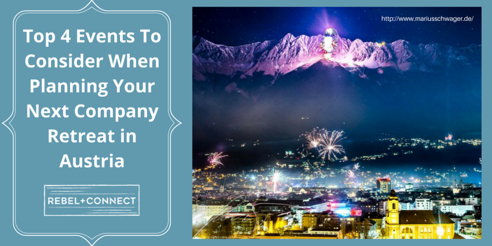 Top 4 Events to Consider When Planning Your Next Company Retreat in Austria