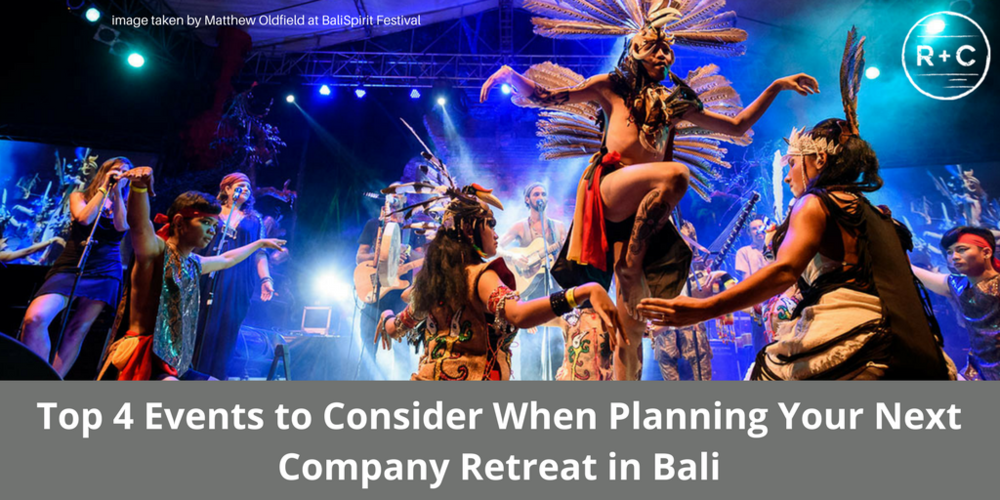 Top 4 Events to Consider When Planning Your Next Company Retreat in Bali