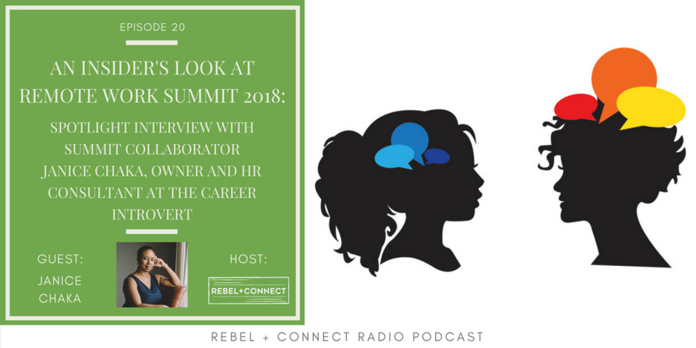 Janice Chaka, Owner and HR Consultant at The Career Introvert, shares insight on what to expect from her talk at Remote Work Summit 2018.