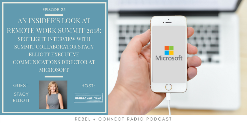 Stacy Elliott Executive Communications Director at Microsoft talks about what to expect from his session at the  Remote Work Summit 2018 !