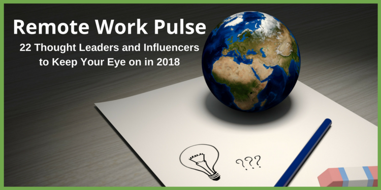Remote Work Pulse 22 Influencers to Keep Your Eye On in 2018.png