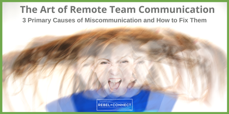 Remote team communication - primary causes of miscommunication and how to fix