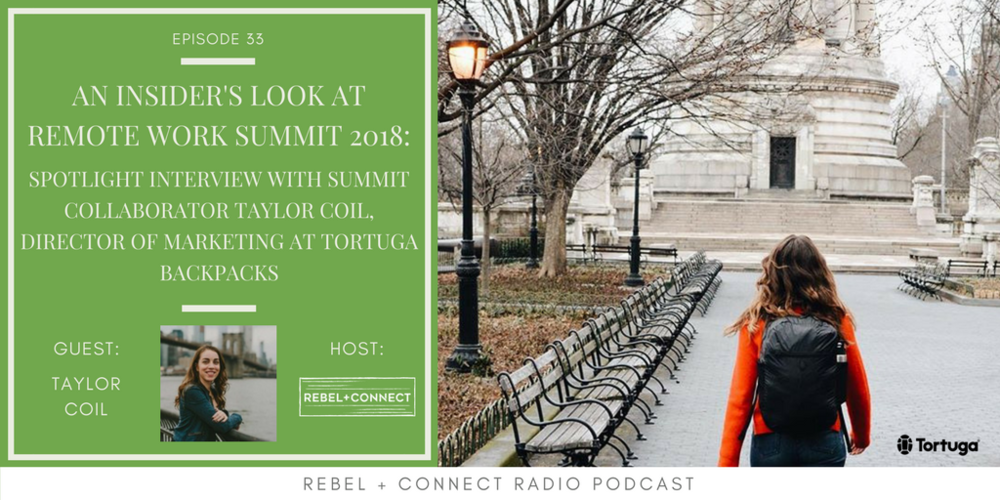 Taylor Coil, Director of Marketing at Tortuga Backpacks talks about what to expect from his session at the  Remote Work Summit 2018 !