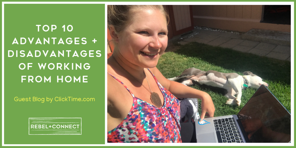 TOP 10 ADVANTAGES + DISADVANTAGES OF WORKING FROM HOME