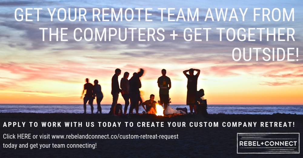 Custom Company Retreats Remote Teams
