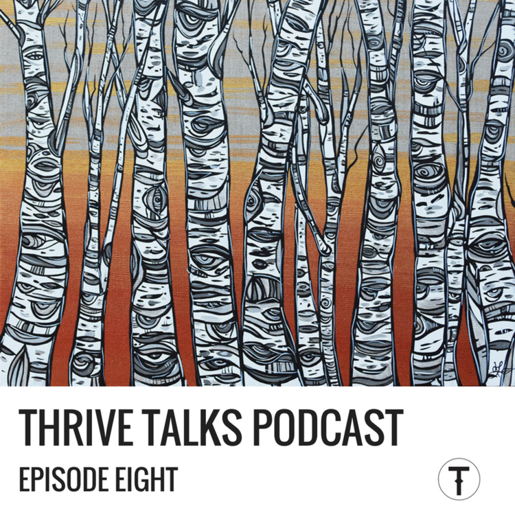 THRIVE+Talks+Episode+8.png