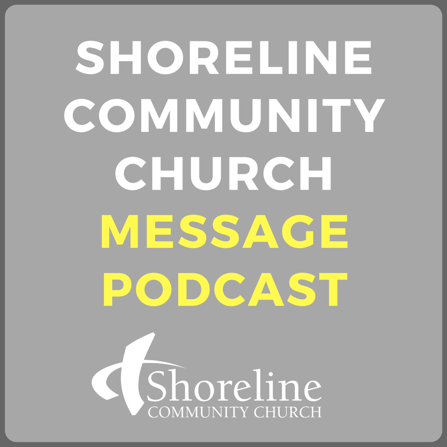 Shoreline Community Church Podcast