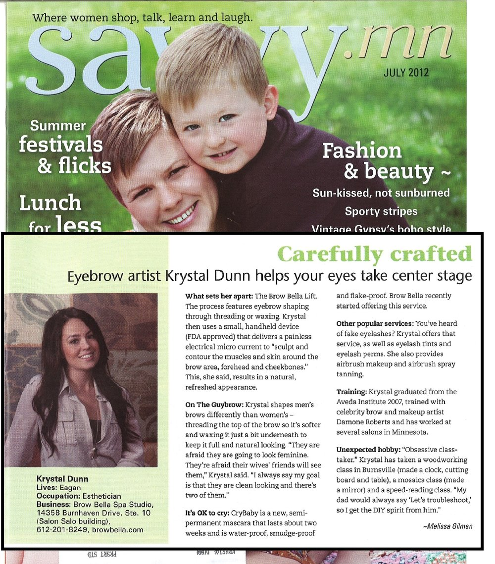 We pride ourselves on excellent service! - Throughout the years, Brow Bella and Krystal Dunn have been featured within some of Minnesota's best publications!