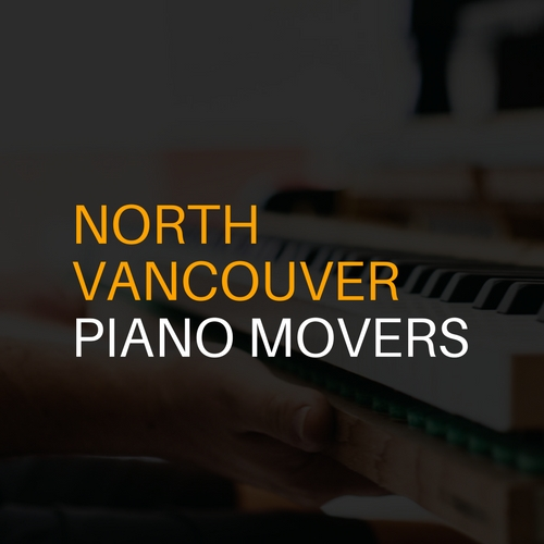 North Vancouver Piano Movers