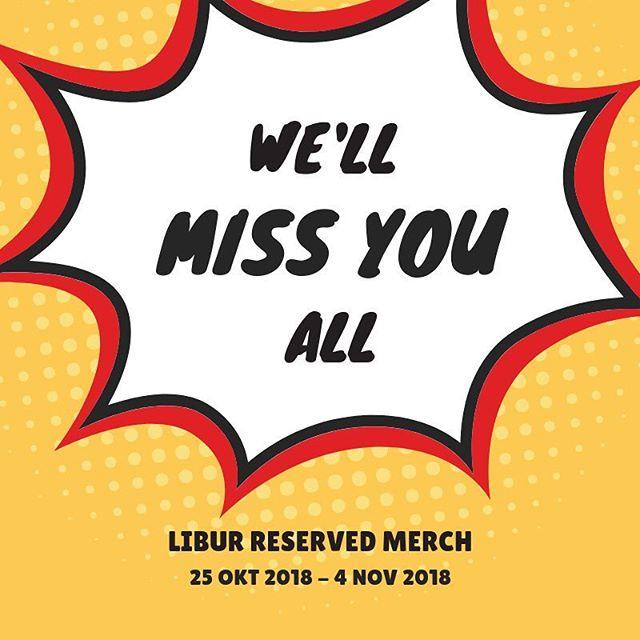 Selamat Siang Sobat Reserved 🌞 Ada pengumuman penting nih !  Reserved Merch akan tutup sementara waktu Mulai dari tanggal 25 Oktober 2018 sampai 4 November 2018  Jangan khawatir pemesanan masih bisa kami terima paling lambat besok 24 Oktober 2018  sebelum jam 10.00 WIB Pemesanan masuk setelah pukul 10.00 WIB akan di produksi mulai 5 Novemvber 2018  Untuk pemesanan yang jadi di akhir bulan ini. Tetap kami usahakan untuk jadi tepat waktu kok 👍🏻 Have a great day 😊 #ReservedMerch #ReservedMerchLibur