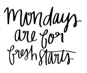 Monday feels like a fresh start..PNG