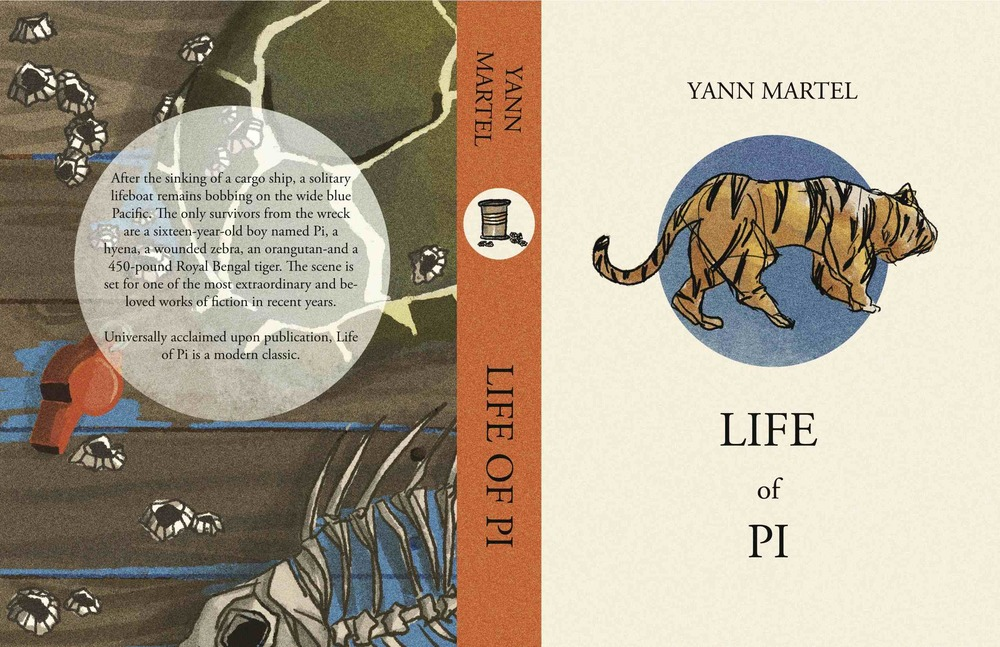 2016 SCHOLASTIC CALIFORNIA REGIONAL AWARDS-SILVER KEY WINNER  Book cover redesign for the novel  Life of Pi  by Yann Martel.