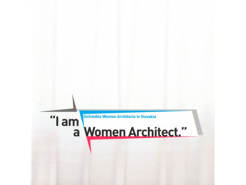Exhibition catalogue Women Architects 08/2014