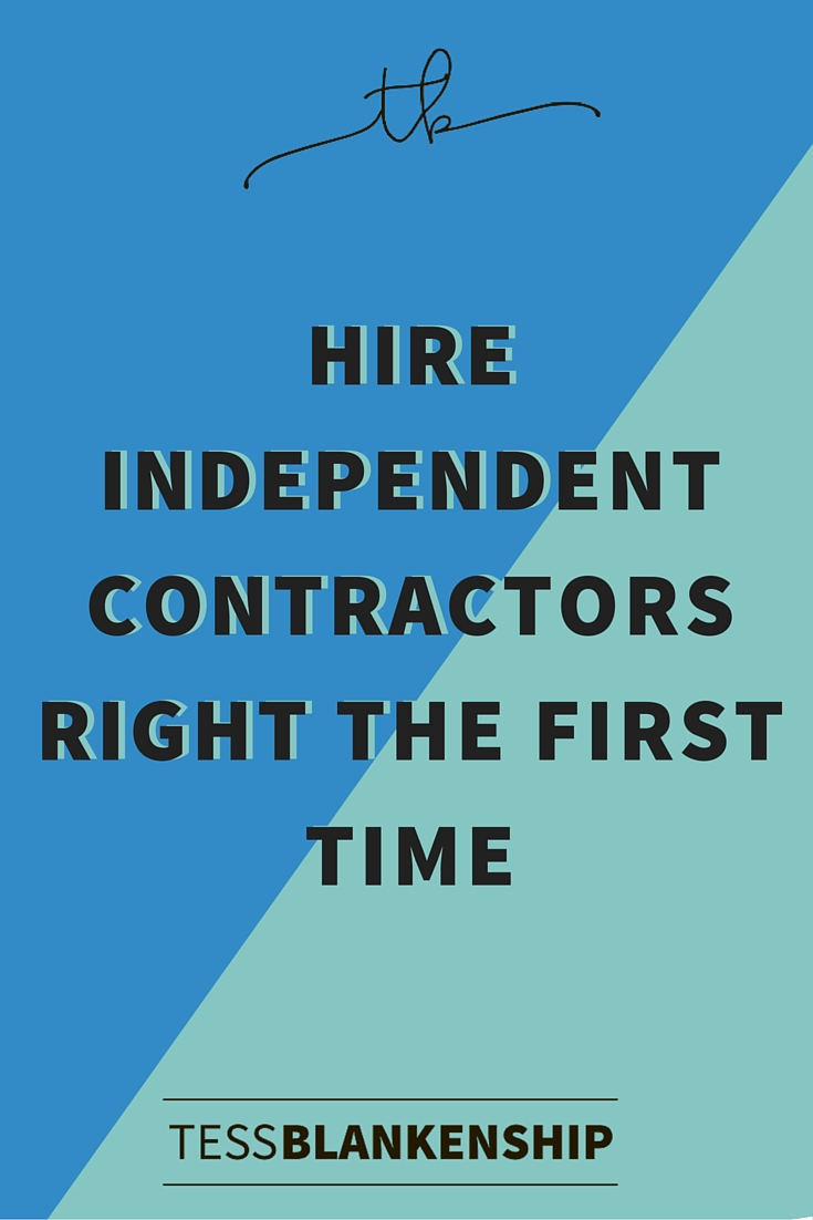 Hire Independent Contractors Right the First Time