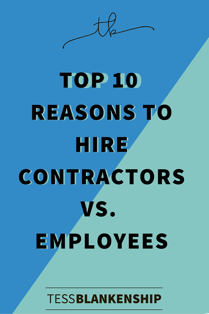 Top 10 Reasons to Hire Contractors vs Employees