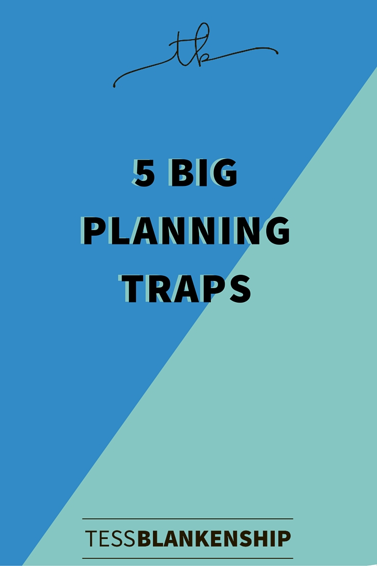 5 Big Planning Traps.
