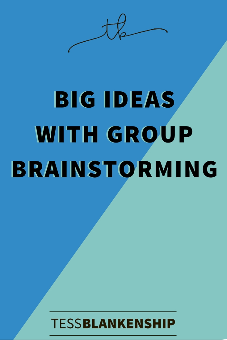 Get Big Ideas with Group Brainstorming