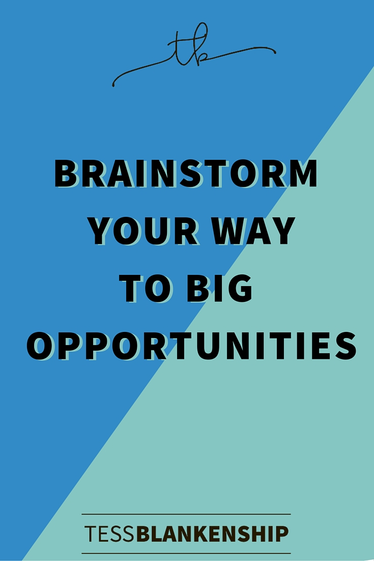 Brainstorm your way to Big Opportunities
