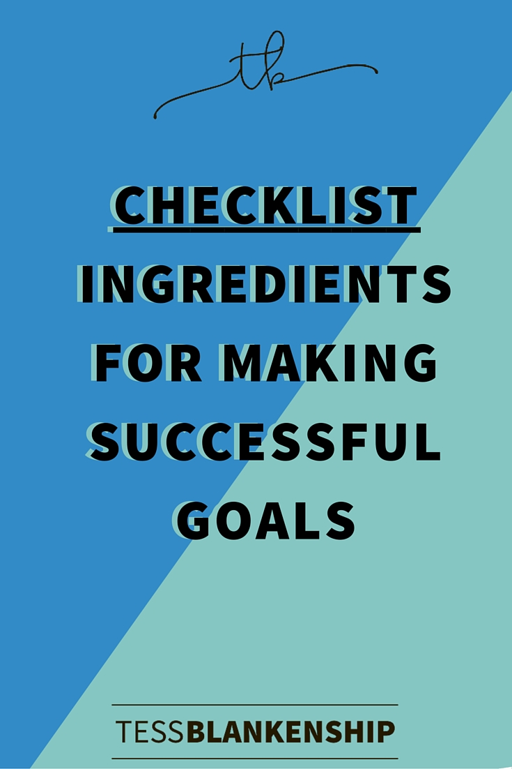 Ingredients for making successful goals.