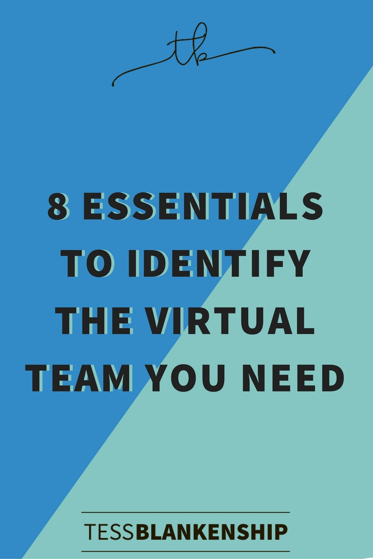 In this blog post, we discuss 8 essential steps to identifying the virtual team members you need.