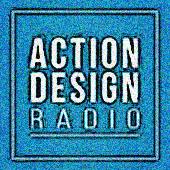 Action Design Radio