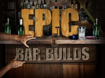 epic-bar-builds.jpg