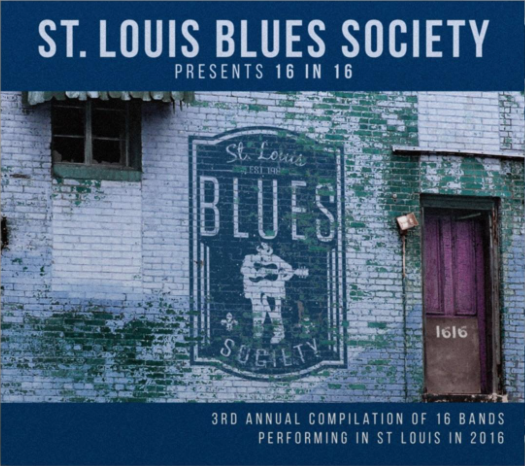 "St. Louis blues society presents ""16 in 16"""