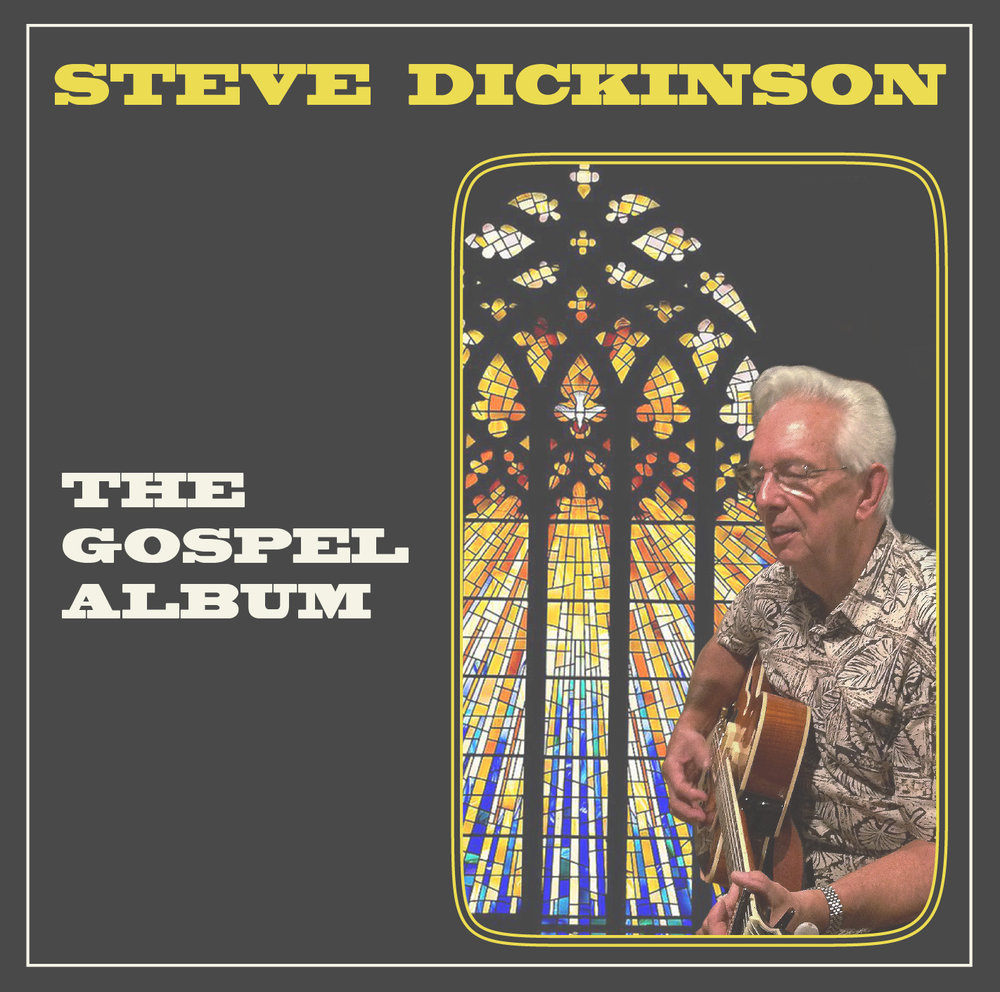 "Steve Dickinson: ""The Gospel Album"""