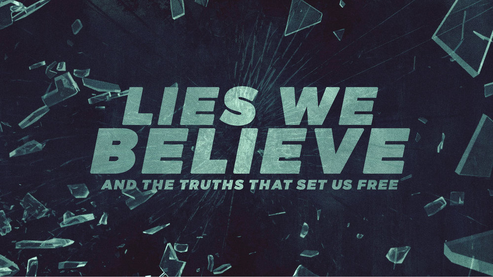 lies-we-believe-title.jpg