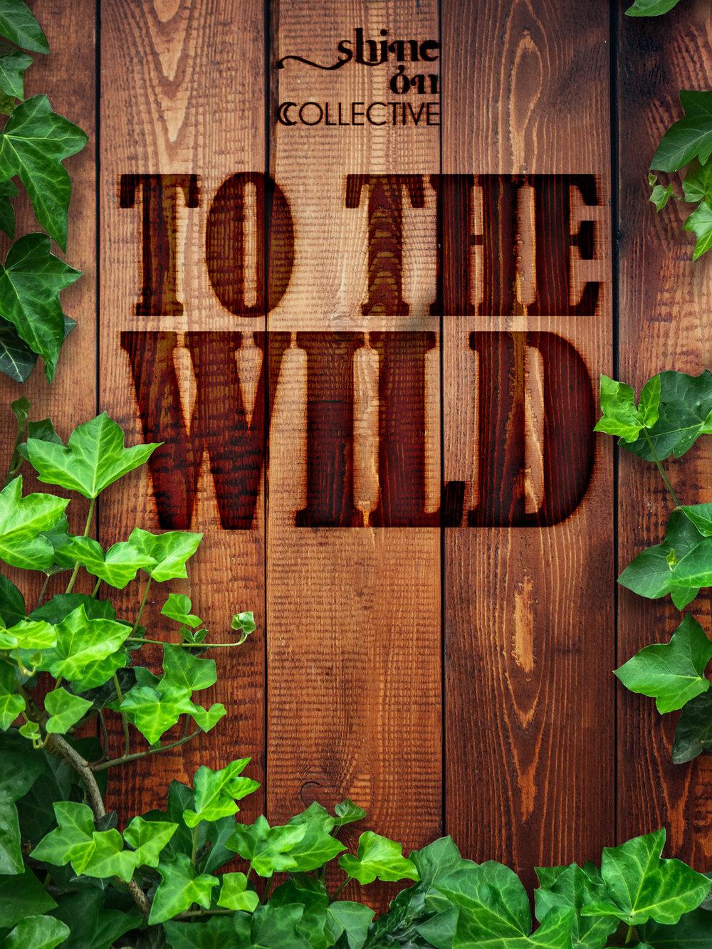 To The Wild