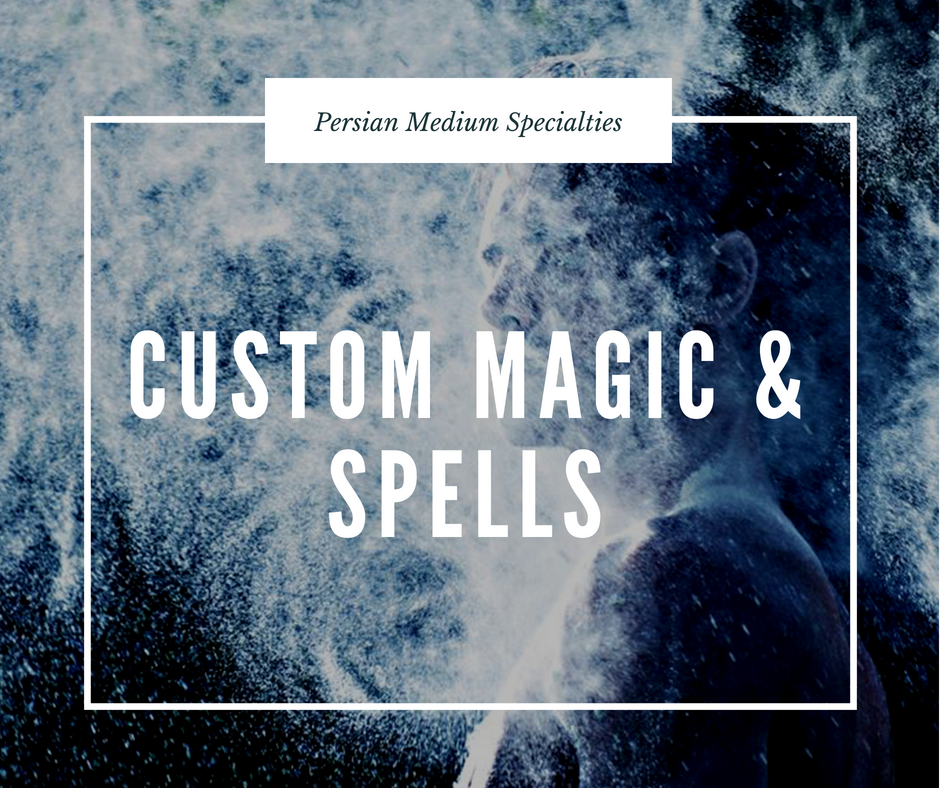 Custom Magic & Spells - During this specialty service I create and hold space to help your intentions come to fruition for the highest good of all in a positive manner. When you have space already open I also help you hold space to expediting your intentions to come quicker. Custom magical work can also include curse unraveling clearing and healing. Customized magical work I perfom include: