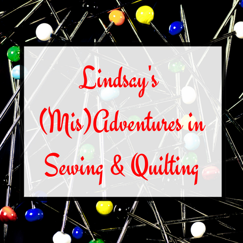 Lindsay's(Mis)Adventuresin Sewing &Quilting.png