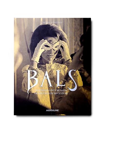 ASSOULINE  Bals: Legendary Costume Balls