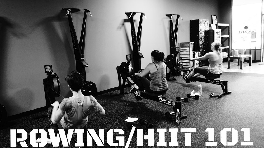 Rowing/HIIT 101