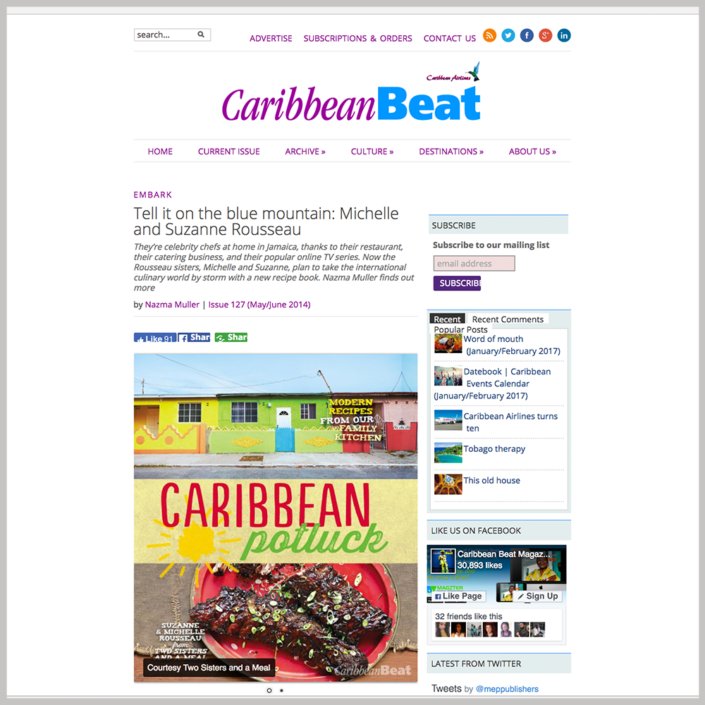 Caribbean Beat MAY/JUNE 2014 ISSUE - Tell it on the blue mountain: Michelle and Suzanne Rousseau GO TO ARTICLE
