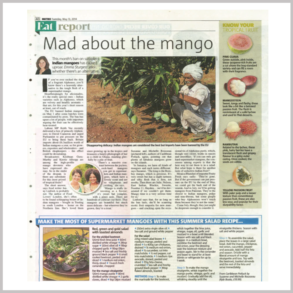 Metro Magazine - Mad About the Mango | MAY 13, 2014 VIEW ARTICLE