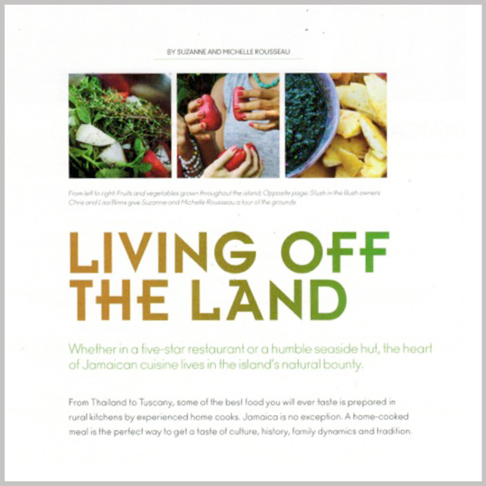 Olive Magazine - Eat Like a Local Our Jamaica: Living off the Land  VIEW ARTICLE
