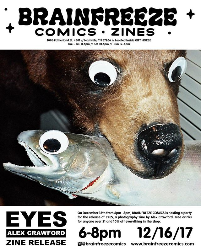 PARTY! Brainfreeze is releasing EYES, a photo zine by Alex Crawford and we're having a party DEC 16th from 6-8pm at the shop! Free drinks! 10% off! This is the THIRD release from Brainfreeze (pretty cool!) and very happy to be putting out  @alexcrawfordfilm kickass work // Mark your Google Cals, gals! // #brainfreezecomics #brainfreezenashville