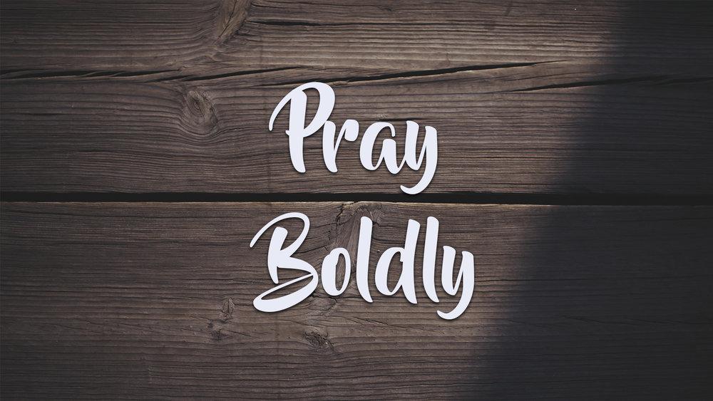 Pray Boldly Website.jpg