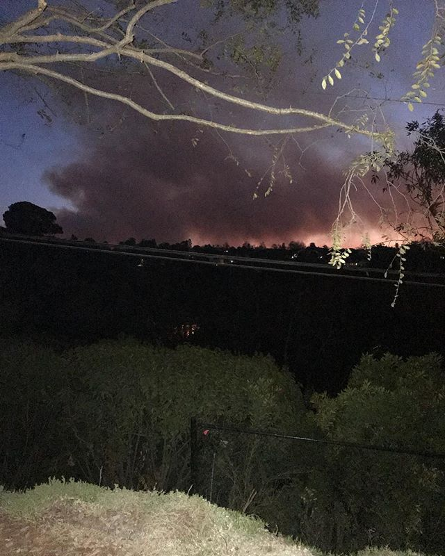This was our view at 6am today. Luckily we have the most amazing neighbors who woke us to warn us ... and so far, we are ok and not evacuating. These are not normal times.