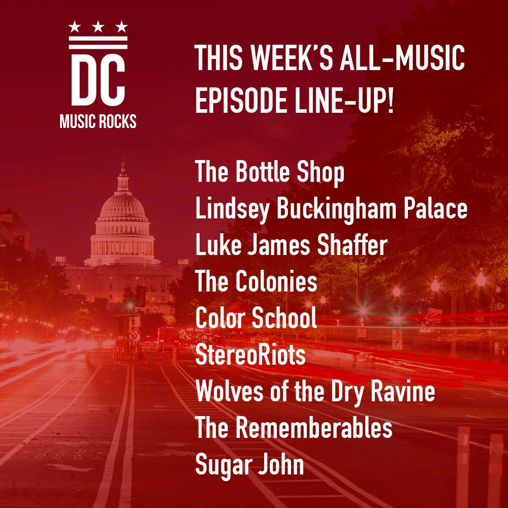 DC Music Rocks All Music Episode July 3 2018