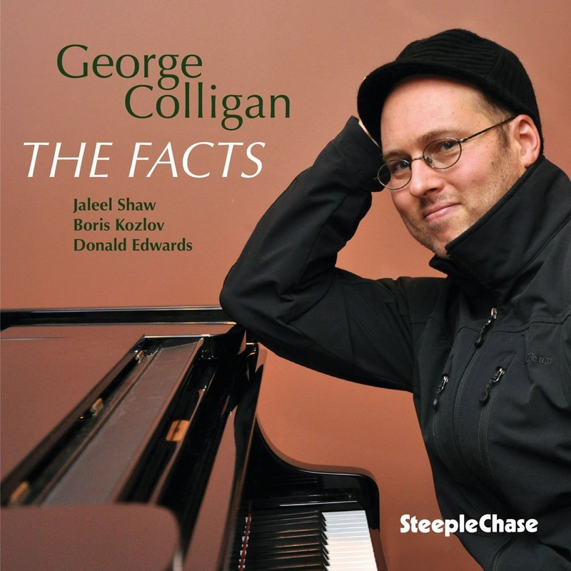 George Colligan - The Facts (SteepleChase 2013)