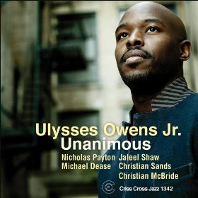 Ulysses Owens Jr. - Unanimous (Criss Cross Records 2012)