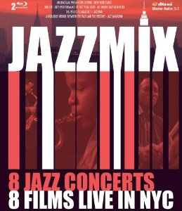 Jazzmix: Live in NYC DVD (Sunnyside Records 2010)