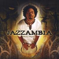 Paoli Mejias - Jazzambia (Paoli Mejias 2008)