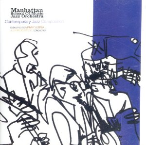 Manhattan School of Music - Contemporary Jazz Composition (2002)