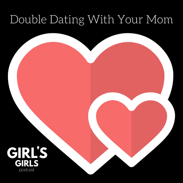 Double Dating With Your Mom.png