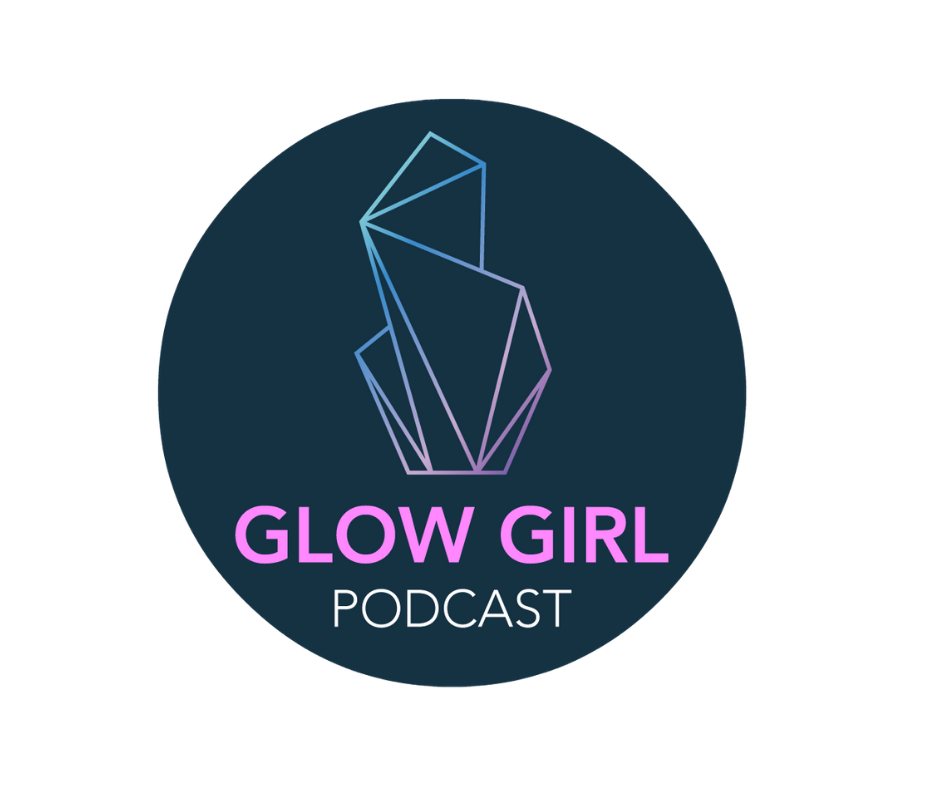 Glow Girl Podcast