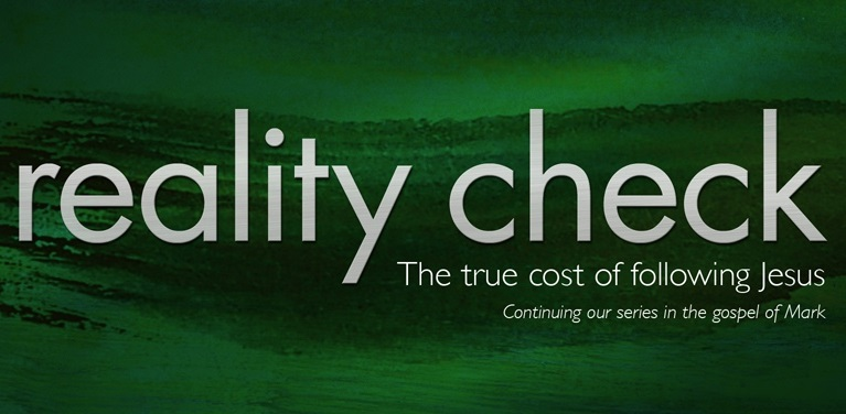 Reality Check - A series in Mark